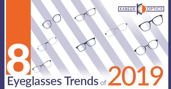 8 Eyeglasses Trends of 2019