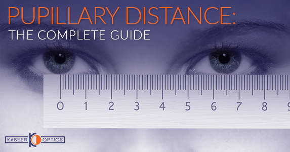 Pupillary Distance: The Complete Guide