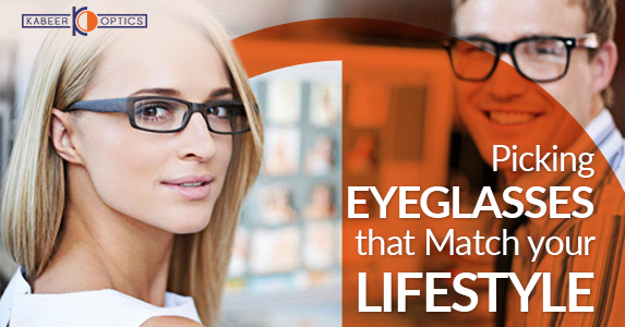 Picking Eyeglasses that Match your Lifestyle